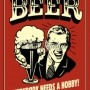 beer-everybody-needs-a-hobby-funny-retro-poster